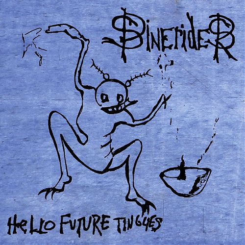 "Misra Records, Aquabear Legion, Cleveland Continental, and more have teamed up to release Spineriders ""Hello Future Tinglies"""