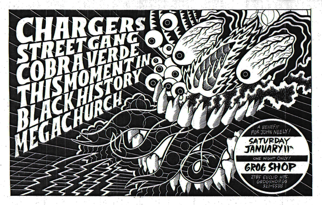 Chargers Street Gang, Cobra Verde, This Moment In Black History, and Megachurch play a benefit for John Neely at the Grog Shop this Saturday, January 11.